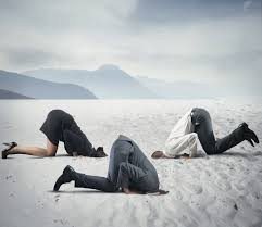 What Makes People Stick Their Head In The Sand In Life, called Denial?