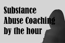 SUBSTANCE ABUSE COACHING by the hour