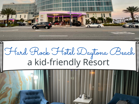 A Review of the Hard Rock Hotel Daytona Beach as a Small Family with a Toddler