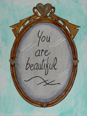 You are Beautiful (1).JPG