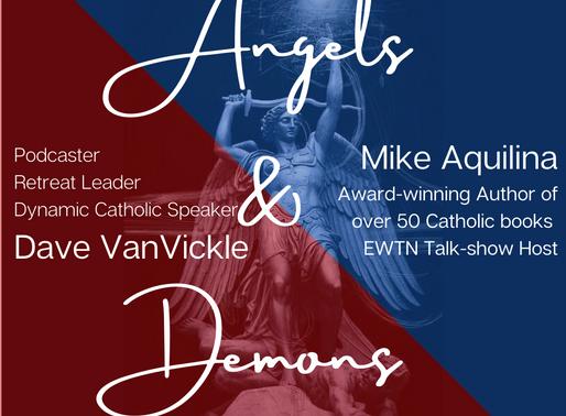Angels & Demons - Oct 26   Nov 9