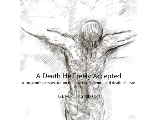 A Death He Freely Accepted