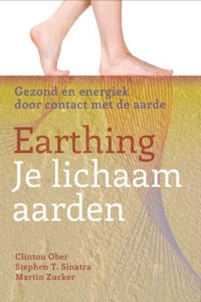 Boek Nederlands: Earthing, je lichaam aarden Clinton Ober, S. Sinatra, M. Zucker