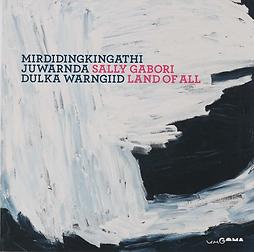 Sally Gabori, Land of All, Mirdidngkingathi, Juwarnda, Dulka Warngiid, The Australian Book Connection
