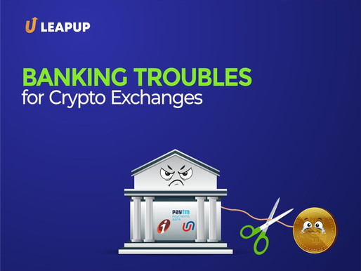 Banking Troubles for Crypto Exchanges: Is It High Time To Establish Crypto Guidelines?
