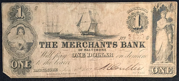 1862 The Merchants Bank of Baltimore One Dollar note.