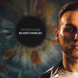 Oliver Charles - HYPNOTIZING.jpg