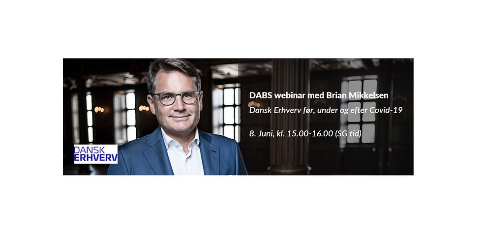 DABS Event med adm. direktør i Dansk Erhverv Brian Mikkelsen: Dansk Erhverv før, under og efter Covid-19