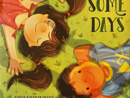 Breadcrumbs Best Book: Some Days, by Karen Kaufman Orloff + illustrated by Ziyeu Chen