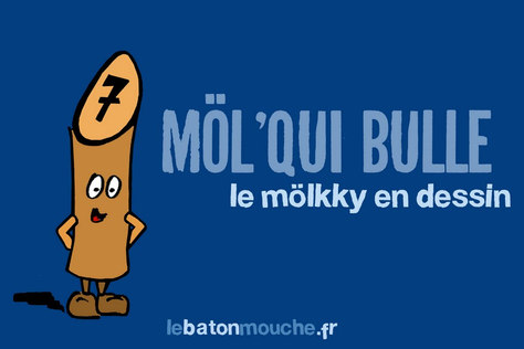 Le Möl' Qui Bulle