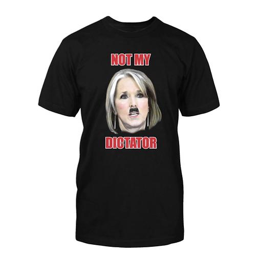 """Not My Dictator"" Michelle Grisham  T-Shirt"