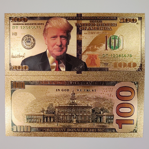 Trump Gold Plated One Hundred Dollar Bill