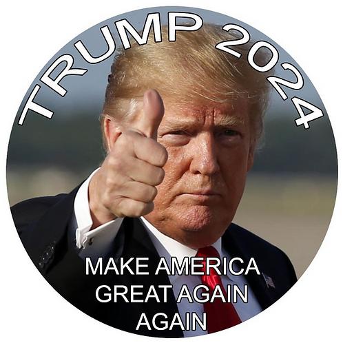 "Trump 2024 Make America Great Again Again button (diameter: 3"")"