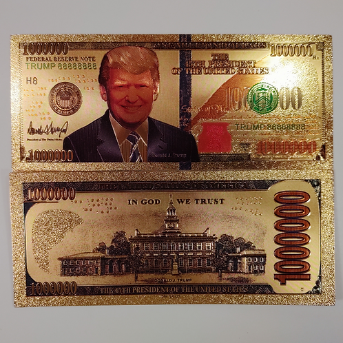 Trump Gold Plated One Million Dollar Bill