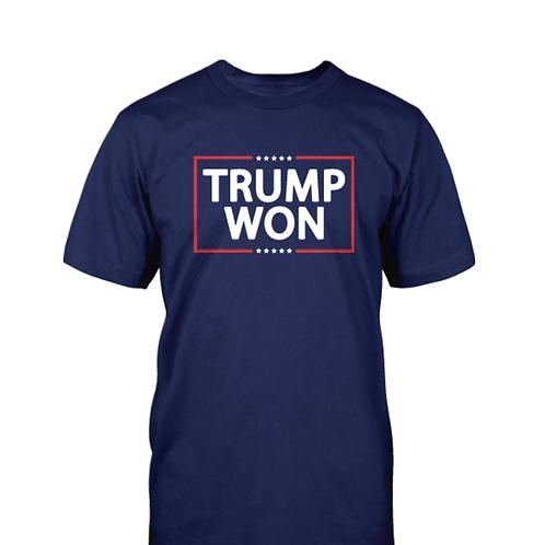 Trump Won T-Shirt