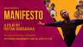 MANIFESTO: The Film Returns!