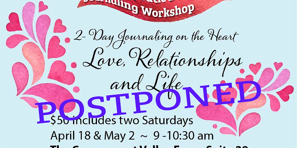 SOON Journaling on the Heart: Love, Relationships and Life (2 day event)