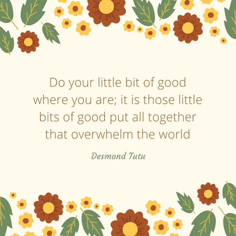Quote from Desond Tutu about doing good things
