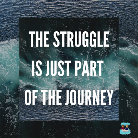 The struggle is part of the journey quote graphic
