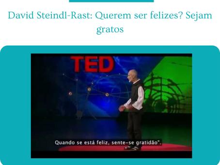 TED - Querem ser felizes? Sejam gratos