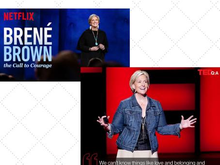 Brené Brown é uma dica multi!