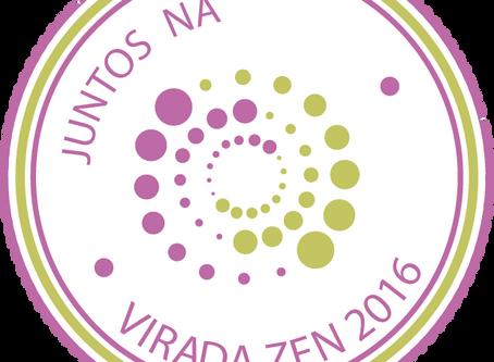 Venha participar da Virada Zen!