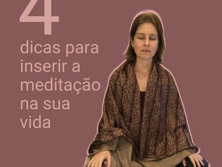 Como inserir a prática de meditação no dia a dia?