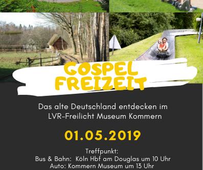 *Gospel Freizeit 01.05.2019* Auf nach Kommern