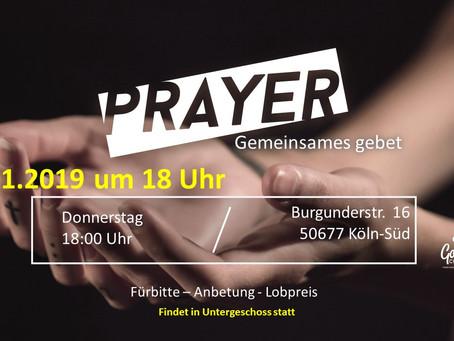 Einladung zum Gebet. Heute 10.01.2019 um 18 Uhr bis ca. 20 Uhr.