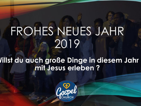 Willst du auch große Dinge in diesem Jahr mit Jesus erleben ?