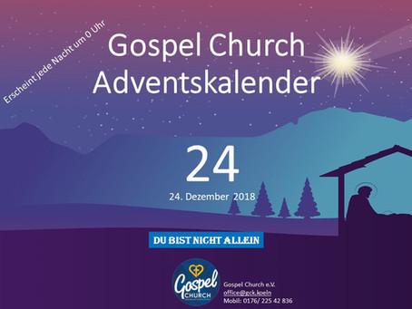 Tag 24 Heiligabend / Frohe Weihnachten
