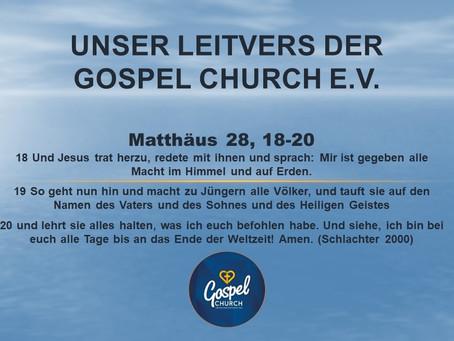 Unser Leitvers der Gospel Church e.V.
