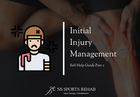 Initial Injury Management - Self Help Guide Part 2