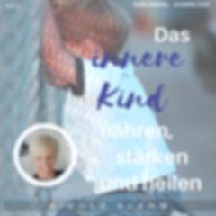 Das innere Kind nähen, stärken und heilen vol 2