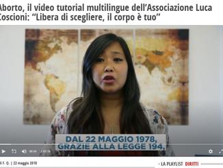 """Aborto, il video tutorial multilingue dell'Associazione Luca Coscioni: """"Libera di scegliere, il corp"""