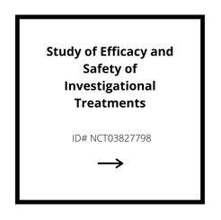 Study and Efficacy of Safety in Investigational Treatments