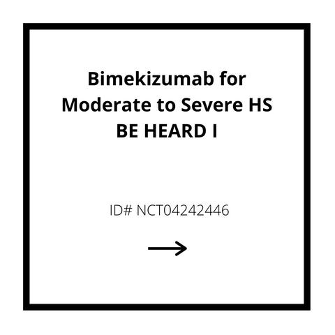 Bimekizumab for Moderate to Severe HS BE HEARD I