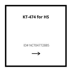 KT-474 for HS