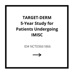 TARGET-DERM - 5 Year Study for Patients Undergoing IMISC