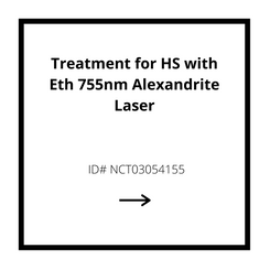 Treatment for HS with Eth 755nm Alexnadrite Laser
