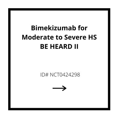 Bimekizumab for Moderate to Severe HS BE HEARD II