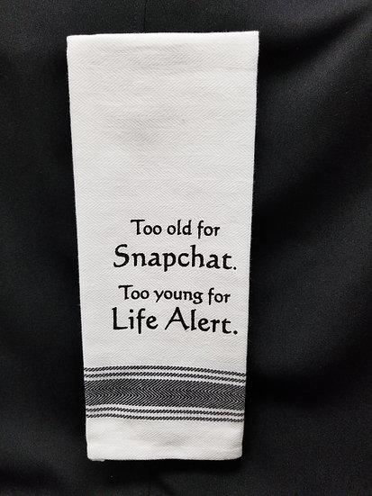#148861 - TOO OLD SNAPCHAT TOWEL