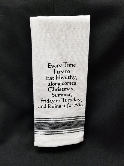 #163502 - EVERY TIME EAT HEALTHY TOWEL