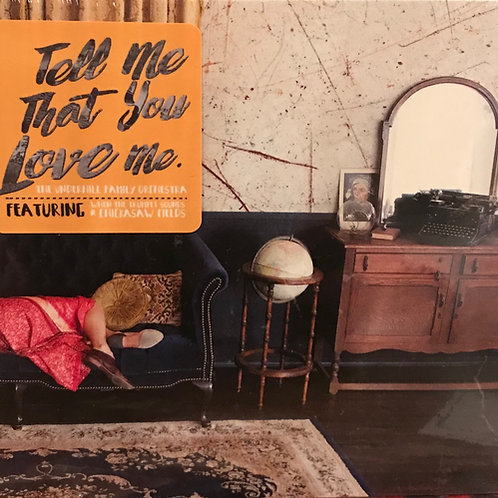 CD: Tell Me That You Love Me