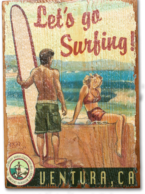 Let's Go Surfing - Ventura