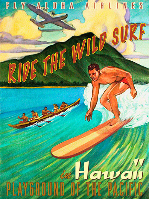 Ride The Wild Surf Hawaii Vintage Surf Art Poster