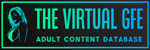 The Virtual GFE © Adult Content Database   Webcam Models Directory   Adult Content Creators Directory   Virtual Girlfriend Experience Directory   Ero Cosplay Directory   Porn Stars Directory