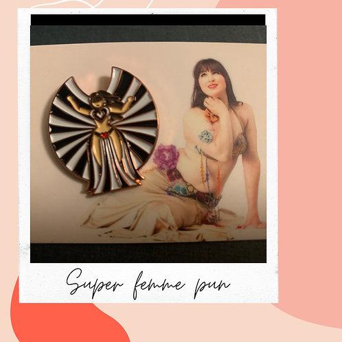Super Femme Pin