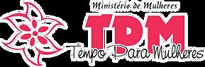 Ministério de Mulheres - TPM Tempo Para Mulheres