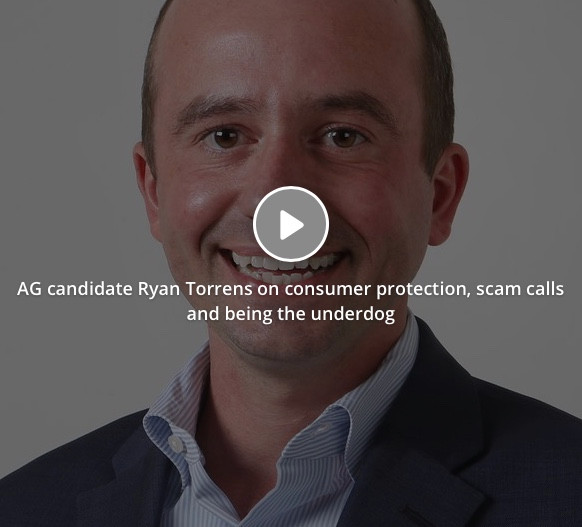 AG candidate Ryan Torrens on consumer protection, scam calls and being the underdog